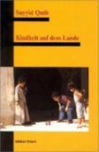 Qutb, Sayyid Kindheit auf dem Lande