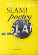 Social Beat, Slam! Poetry 2. Slammin`BRD: `Schluckt die sprechende Pille`