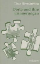 Hermansson, Thea Dorte und ihre Erinnerungen