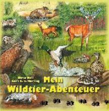 Harling, Gert G. von Mein Wildtier-Abenteuer