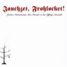 Malmsheimer, Jochen Jauchzet, Frohlocket