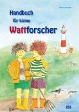 Liedvogel, Miriam Handbuch für kleine Wattforscher