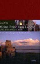 Wälde, Rainer Meine Reise zum Leben