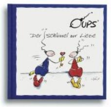 Hörtenhuber, Kurt Oups. Der Schlssel zur Liebe
