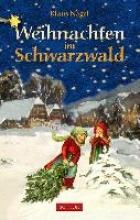 Nagel, Klaus Weihnachten im Schwarzwald