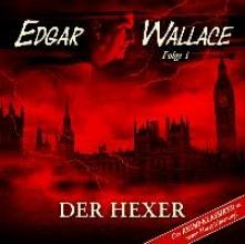 Wallace, Edgar Edgar Wallace - Folge 01: Der Hexer