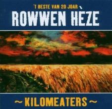 , Rowwen Heze Kilomeaters t beste van (cd)