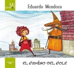 Eduardo  Mendoza El camino del cole