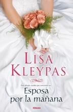 Kleypas, Lisa Esposa por la manana Married by Morning