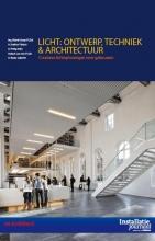 Beata Labuhn Rienk Visser  Evelien Pieters  Philip Allin  Robert Jan Vos, Licht: Ontwerp, techniek en architectuur