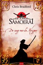 Chris  Bradford De weg van de krijger - De jonge Samoerai 1