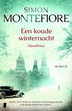 Simon Sebag  Montefiore KOUDE WINTERNACHT (EERDER VERSCHENEN ALS SERAFIMA)