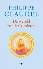 Philippe  Claudel De wereld zonder kinderen