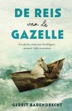 Gerrit  Barendrecht De reis van de Gazelle