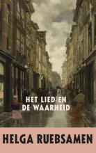 Helga  Ruebsamen Het lied en de waarheid