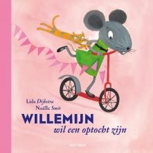 Lida  Dykstra Willemijn : Willemijn wil een optocht zijn