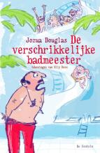 Jozua Douglas , De verschrikkelijke badmeester
