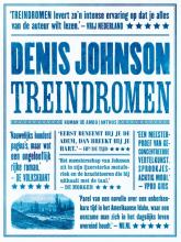 Denis  Johnson Treindromen