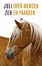 Juli  Zeh Over mensen en paarden