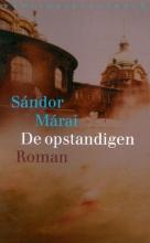 Marai, Sandor De opstandigen
