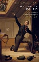 Ronald  Prud`Homme van Reine Liever niet de lucht in
