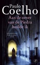 Paulo  Coelho Aan de oever van de Piedra huilde ik