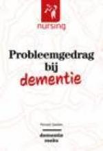 Ronald Geelen , Probleemgedrag bij dementie