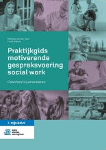 Frank Goijarts Michaela van der Veen, Praktijkgids motiverende gespreksvoering social work