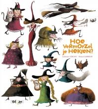 Leblanc, Catharine Hoe vermorzel je heksen?