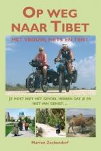 Marten  Zeckendorf Op weg naar Tibet Op weg naar Tibet