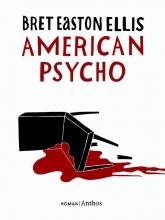 Ellis, Bret Easton American psycho