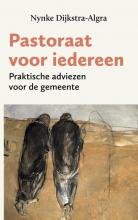 Nynke Dijkstra-Algra , Pastoraat voor iedereen