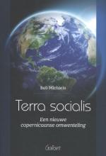 Bob Michiels , Terra socialis