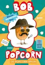 Maranke Rinck , De popcorn spion-Bob Popcorn