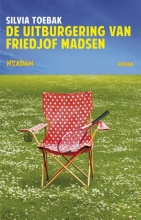 Silvia  Toebak De uitburgering van Friedjof Madsen