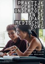 Janna Bruijning Eveline Wouters  Yvonne van Zaalen, Praktijkgericht onderzoek in de (paramedische) zorg