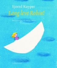 Sjoerd Kuyper , Lang leve Robin!