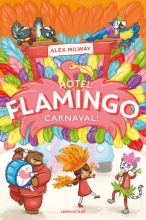 Alex Milway , Hotel Flamingo - Carnaval!