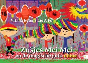 Vita  Erkelens Lie A Fo Zusjes Mei Mei en de magische gids (China)