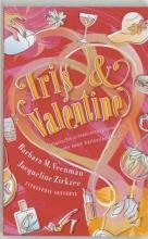 B.M.  Veenman, J.  Zirkzee Iris & Valentine