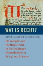 Henk D.  Meijering, Han  Nijdam Wat is recht?