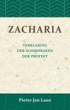 Pieter Jan Laan , Verklaring der Godspraken der profeet Zacharia