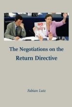 Fabian Lutz , The Negotiations on the Return Directive