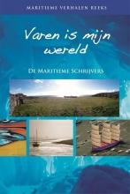 De maritieme schrijvers , Varen is mijn wereld