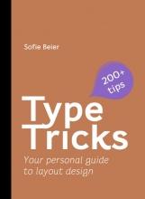 Sofie Beier , Type Tricks: Layout Design