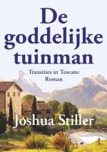Joshua  Stiller De goddelijke tuinman