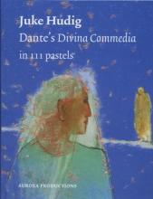 Juke  Hudig Dante`s divina commedia in 111 pastels