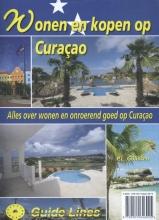 Peter Gillissen , Wonen en kopen op Curaçao