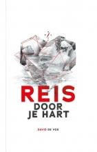 David de Vos , Reis door je hart