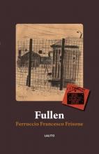 Ferruccio Francesco Frisone , Fullen